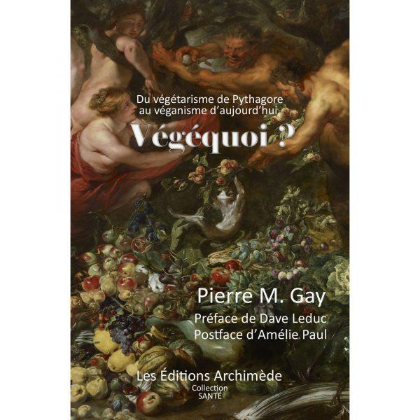 Du végétarisme de Pythagore au véganisme d'aujourd'hui, Végéquoi ?